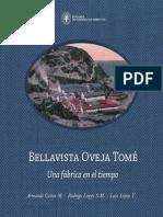 Bellavista Oveja Tomé. Una Fábrica en El Tiempo. (2012)