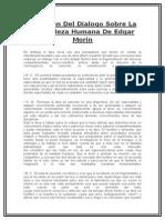 Resumen Del Dialogo Sobre La Naturaleza Humana de Edgar Morin