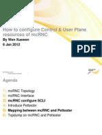 McRNC U AND C PLANE