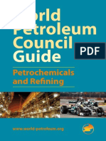 World Petroleum Council Guide. Petrochemicals and Refining