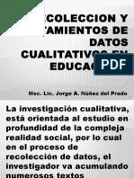 Unidad 1. Recoleccion y Tratamientos de Datos Cualitativos en Educacion