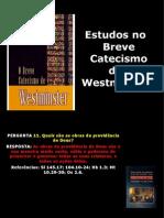 6 Estudos No Breve Catecismo (12)