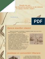 Studiu de Caz:diversitate tematica, stilistica si de viziune in opera marilor clasici