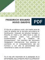 Friedrich Eduard Hugo Gaudig.pptx