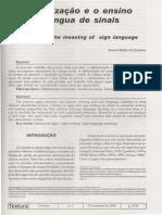 Ronice Müller de Quadros - A alfabetização e o ensino da LS
