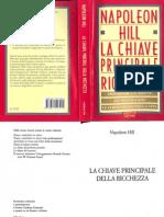 (Ebook - Ita - Esoter) Hill, Napoleon - La Chiave Principale Della Ricchezza (Pdf)(1).pdf