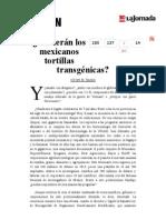 La Jornada- ¿Comerán Los Mexicanos Tortillas Transgénicas