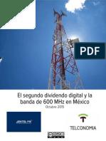 El Segundo dividendo digital y la banda de 600 MHz en México
