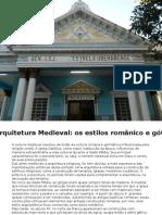 A Arquitetura Medieval Os Estilos Românico e Gótico