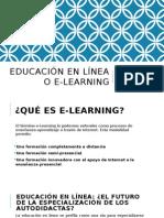 Educación en Línea o E-learning