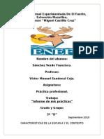 7.- Informe y Características de La Escuela