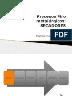 Clase 7 Procesos Pirometalurgicos- Secadores