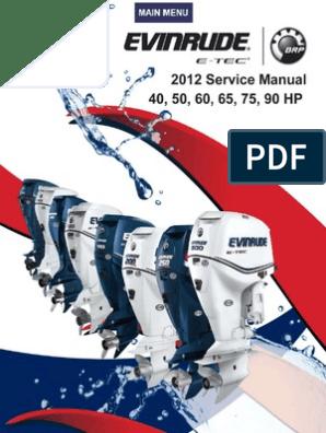 Evinrude ServiceManual2012 40-50-60-65-75-90 pdf | Electrical