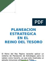 Planeacion Estrategica en El Reino Del Tesoro