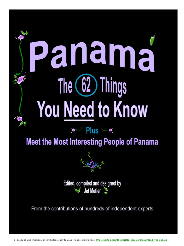 Panama the 62 Things You Need to Know  e4f415d9515