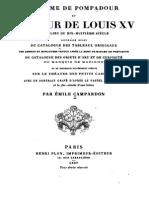 Madame de Pompadour Et La Cour de Louis XV - Emile Campardon 1867