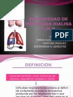 Enfermedaddemembranahialina 120930122421 Phpapp02 (1)