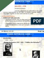 Brasil República - República Velha 2
