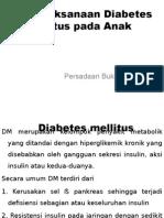Penatalaksanaan Diabetes Mellitus Pada Anak