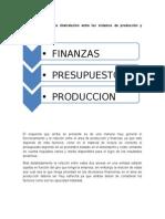 Cómo Se Produce La Interrelación Entre Los Sistemas de Producción y Finanzas