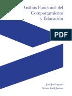 Irigoyen, Jiménez. (2004). Análisis Funcional de Comportamiento y Educación