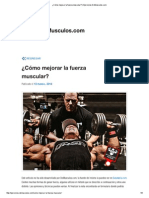 Cómo Mejorar La Fuerza Muscular