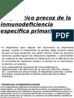 Diagnóstico Precoz de La Inmunodeficiencia Específica Primaria