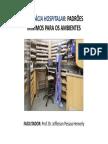 Aula_Farmácia Hospitalar_Padroes Minimos Para Os Ambientes_211013