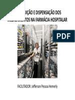 Aula_distribuicao e Dispensacao Dos Medicamentos Na Farmacia Hospitalar