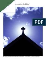 Does Religion Make Societies Healthier?