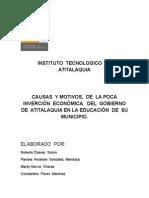 CAUSAS  Y MOTIVOS,  DE  LA POCA  INVERSIÓN  ECONÓMICA   DEL  GOBIERNO  DE  ATITALAQUIA EN LA EDUCACIÓN  DE  SU  MUNICIPIO.