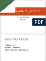 Laporan Jaga 17 Juli 2015