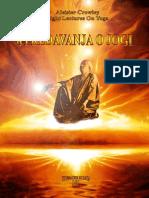 Aleister Crowley - 8 Lectures on Yoga - 8 Predavanja o Jogi.pdf