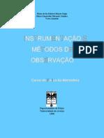 Instrumentos e Métodos de Observação
