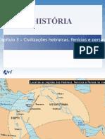 Cap 03 - Civilização Hebraica, Fenícia e Persa