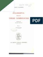 Ernst Cassirer. Filosofia delle forme simboliche Vol I. Il linguaggio