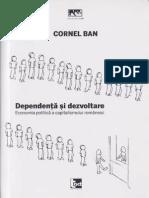 Cornel Ban, Dependență și dezvoltare. Economia politică a capitalismului românesc, Editura Tact, Cluj, 2014).pdf