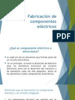 Fabricación de Componentes Eléctricos Prop.