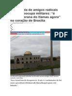 Embaixada de Amigos Radicais Do PT Preocupa Militares