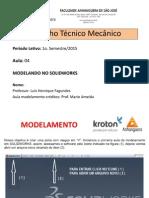 Desenho Técnico Mecânico - Aula 04 - Modelando No SolidWorks