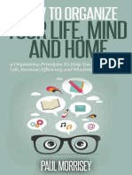 How to Organize Your Life, Mind and Home - Paul Morrisey