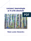 Excesul basmologia si X-urile absolute - Radu Lucian Alexandru