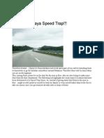 Beware of Raya Speed Trap