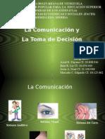 exposicionteoria2lacomunicacionylatomadedesicion-120926103525-phpapp01