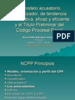 EL MODELO ACUSATORIO GARANTIZADOR Y EL TITULO PRELIMINAR DEL CODIGO PROCESAL PENAL.ppt