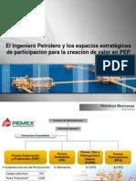 El Ingeniero Petrolero y los espacios estratégicos de participación para la creación de valor en PEP