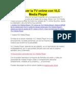Cómo Ver La TV Online Con VLC Media Player