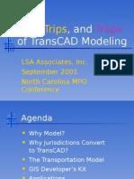 Transcad Modelling