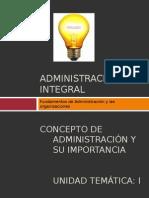 Administración Integral Unidad I