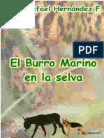Hernandez F., Jose Rafael - El Burro Marino en La Selva(Infantil)